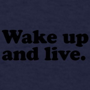 Wake up and live Caps - Men's T-Shirt