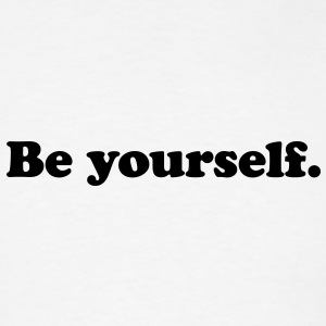 be yourself Buttons - Men's T-Shirt