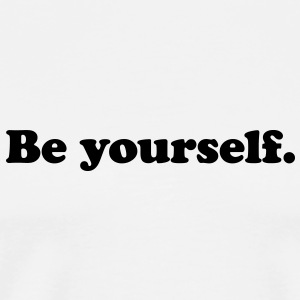 be yourself Buttons - Men's Premium T-Shirt