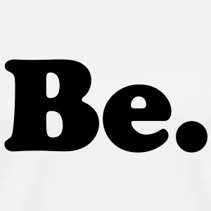 be Buttons - Men's Premium T-Shirt