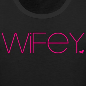 Wifey Women's T-Shirts - Men's Premium Tank
