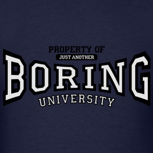 just another BORING university Hoodies - Men's T-Shirt