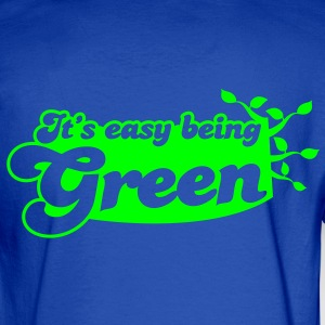 It's EASY being GREEN Hoodies - Men's Long Sleeve T-Shirt