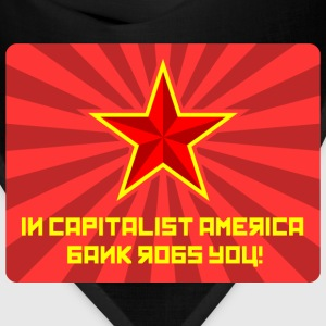 In Capitalist America Bank Robs You! - Bandana