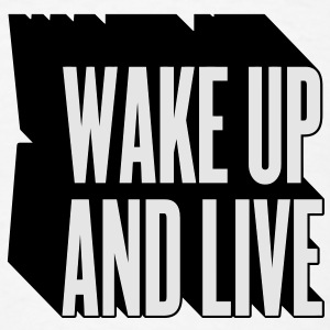 wake up and live Buttons - Men's T-Shirt