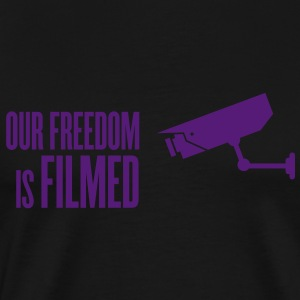 our freedom is filmed Hoodies - Men's Premium T-Shirt