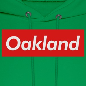 Oakland Reigns Supreme - Men's Hoodie