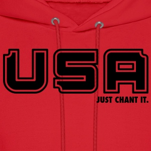 USA - Just Chant It. T-Shirts - Men's Hoodie