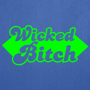 wicked bitch  Hoodies - Tote Bag