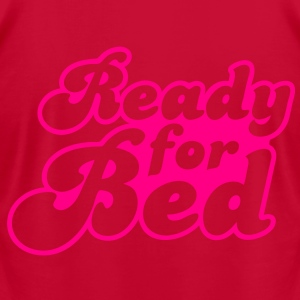 ready for bed Hoodies - Men's T-Shirt by American Apparel