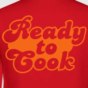 ready to cook Hoodies - Crewneck Sweatshirt