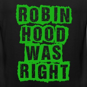 Robin Hood Was Right Occupy Protests Kids' Shirts - Men's Premium Tank