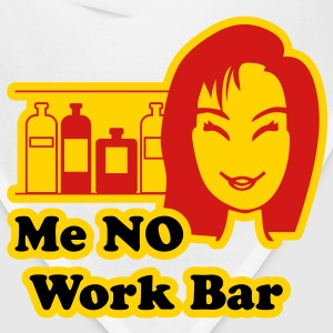 Me No Work Bar - Bandana