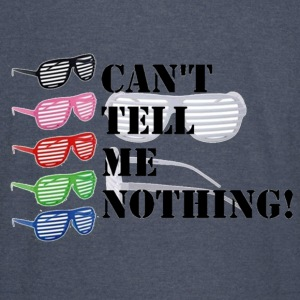 Can't Tell Me Nothing - Vintage Sport T-Shirt