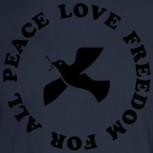 peace love freedom for all Hoodies - Men's Long Sleeve T-Shirt