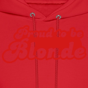 Proud to be Blonde T-Shirts - Men's Hoodie