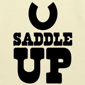 SADDLE UP T-Shirts - Eco-Friendly Cotton Tote