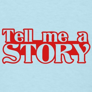 tell me a story Baby Bodysuits - Men's T-Shirt