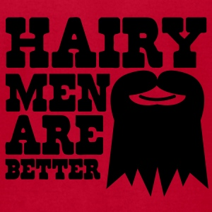 HAIRY MEN ARE BETTER Baby Bodysuits - Men's T-Shirt by American Apparel
