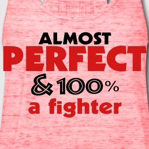 Perfect  and fighter  - Women's Flowy Tank Top by Bella