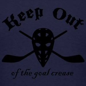 Keep Out (Of The Goal Crease) Zip Hoodies/Jackets - Men's T-Shirt