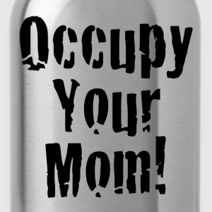 Occupy Your Mom Hoodies - Water Bottle
