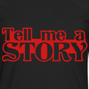 tell me a story Bags  - Men's Premium Long Sleeve T-Shirt
