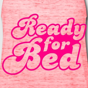 ready for bed Bags  - Women's Flowy Tank Top by Bella