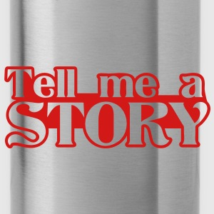 tell me a story Bags  - Water Bottle