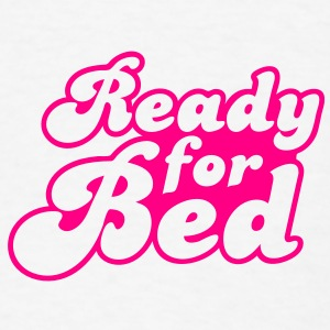 ready for bed Buttons - Men's T-Shirt
