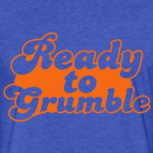 ready to grumble  Sweatshirts - Fitted Cotton/Poly T-Shirt by Next Level