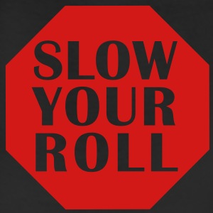 Slow Your Roll T-Shirt - Leggings