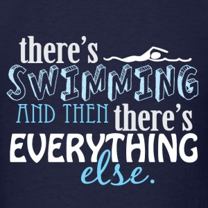 Swimming is Everything Long Sleeve Shirts - Men's T-Shirt