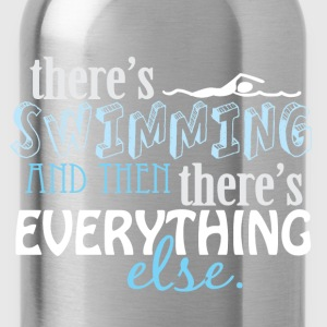 Swimming is Everything Long Sleeve Shirts - Water Bottle