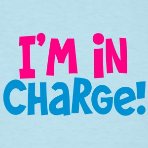 i'm in charge! Boss bossy shirt Baby Bodysuits - Men's T-Shirt