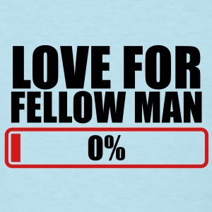 LOVE FOR FELLOW MAN 0% progress bar Baby Bodysuits - Men's T-Shirt