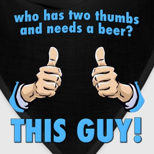 Who Has Two Thumbs and Needs A Beer? Hoodies - Bandana