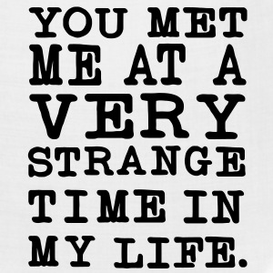 You Met me at a very Strange Time in my Life Hoodies - Bandana