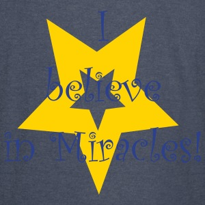 I believe in miracles - Vintage Sport T-Shirt
