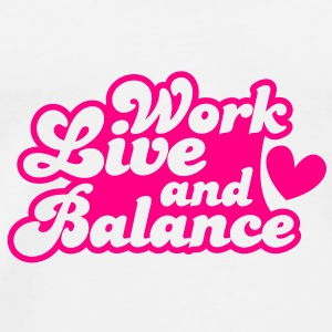 Work Live and Balance with love heart Buttons - Men's Premium T-Shirt
