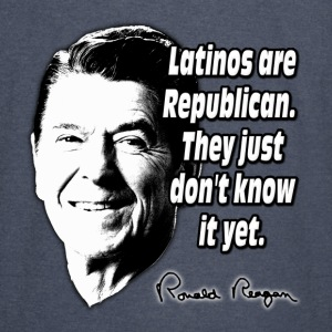 Reagan Quote Latinos Are Republican Hoodies - Vintage Sport T-Shirt
