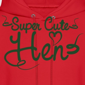 SUPER CUTE HEN for hens and bucks in tattoo font Women's T-Shirts - Men's Hoodie