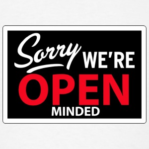 sorry we're open minded Buttons - Men's T-Shirt