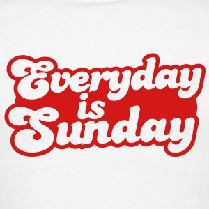 Everyday is Sunday Polo Shirts - Men's T-Shirt