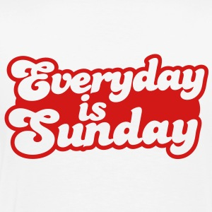 Everyday is Sunday Polo Shirts - Men's Premium T-Shirt