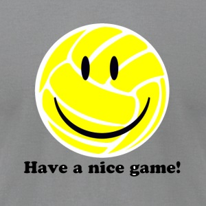 Have a Nice Game - Men's T-Shirt by American Apparel