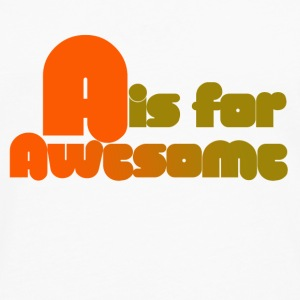 A is for Awesome - Men's Premium Long Sleeve T-Shirt