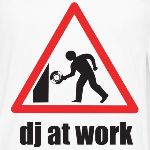 DJ At Work T-Shirts - Men's Premium Long Sleeve T-Shirt