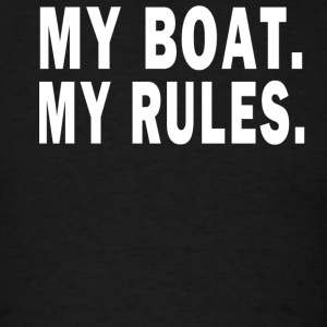 MY BOAT. MY RULES Hoodies - Men's T-Shirt