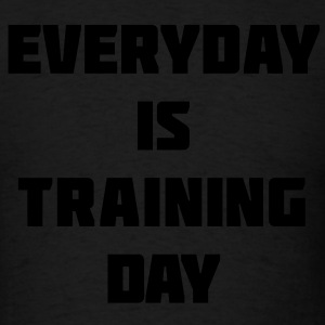 Everyday Gym Motivation Hoodies - Men's T-Shirt